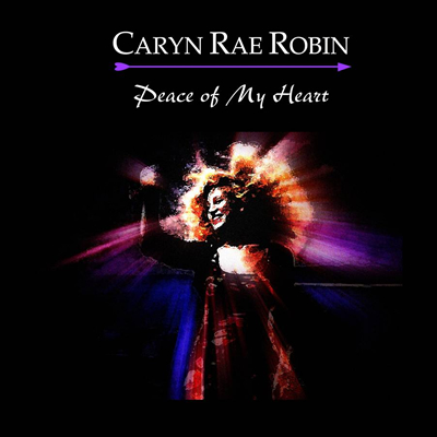 2009-Caryn_Rae_Robin-Peace_of_My_Heart