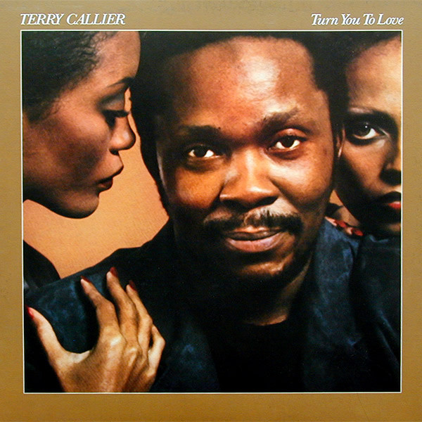 Terry_Callier-Turn_You_To_Love-1979